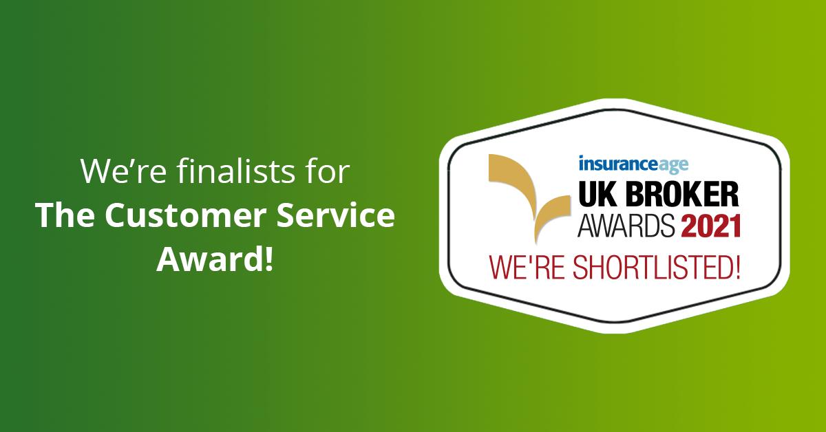 We're finalists for the Customer Service award - UK Broker Awards 2021